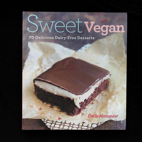 Sweet Vegan by Emily Mainquist