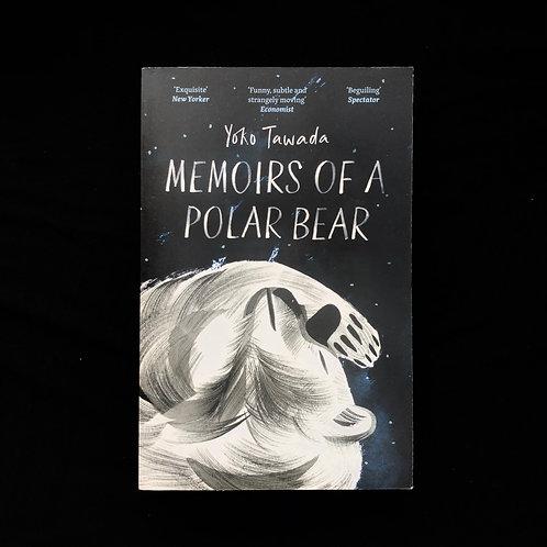The Memoirs Of A Polar Bear by Yoko Tawada