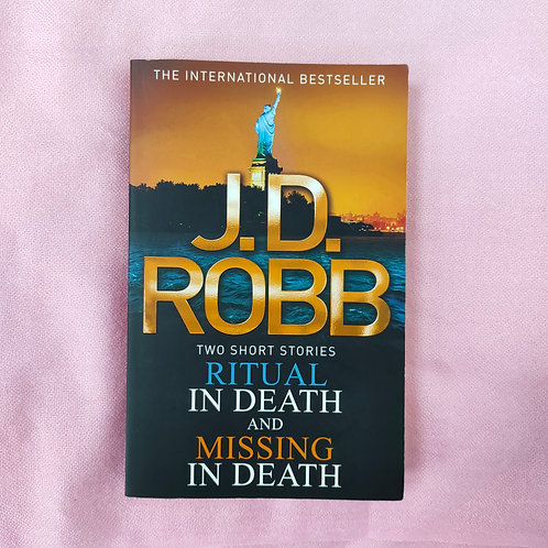 Ritual in Death and Missing in Death by J.D. Robb