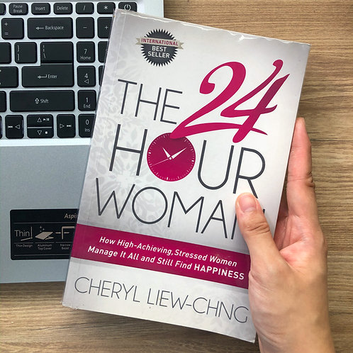The 24 Hour Woman by Cheryl Liew-Chng