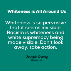Whiteness is All Around Us.png