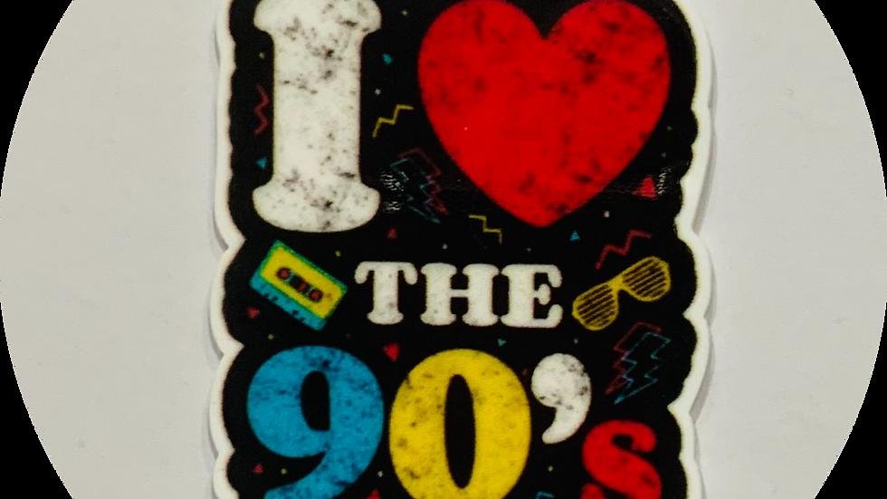 I Love The 90s ~ Planar Resin