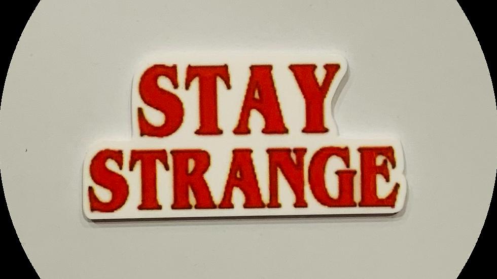 Stay Strange ~ Planar Resin