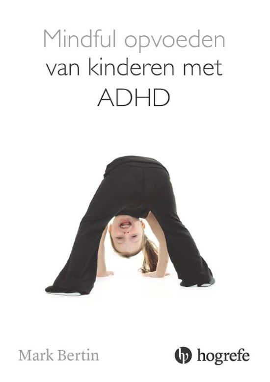 mindful opvoeden van kinderen ADHD