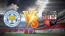 بث مباشر مباراة ليستر سيتي ضد برينتفورد 24-1-2021 في كأس الاتحاد الانجليزي 4.30م