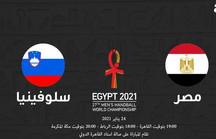 بث مباشر مباراة مصر وسلوفينيا في كأس العالم لكرة اليد 7م