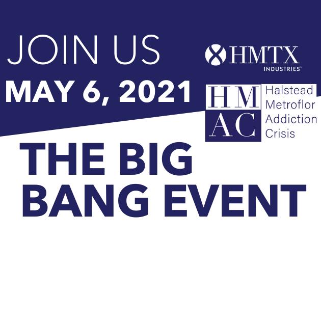 HMAC Big Bang Event - Fundraiser - MAY 6th