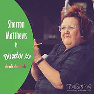 Meet Director #2, played by Sharron Matt