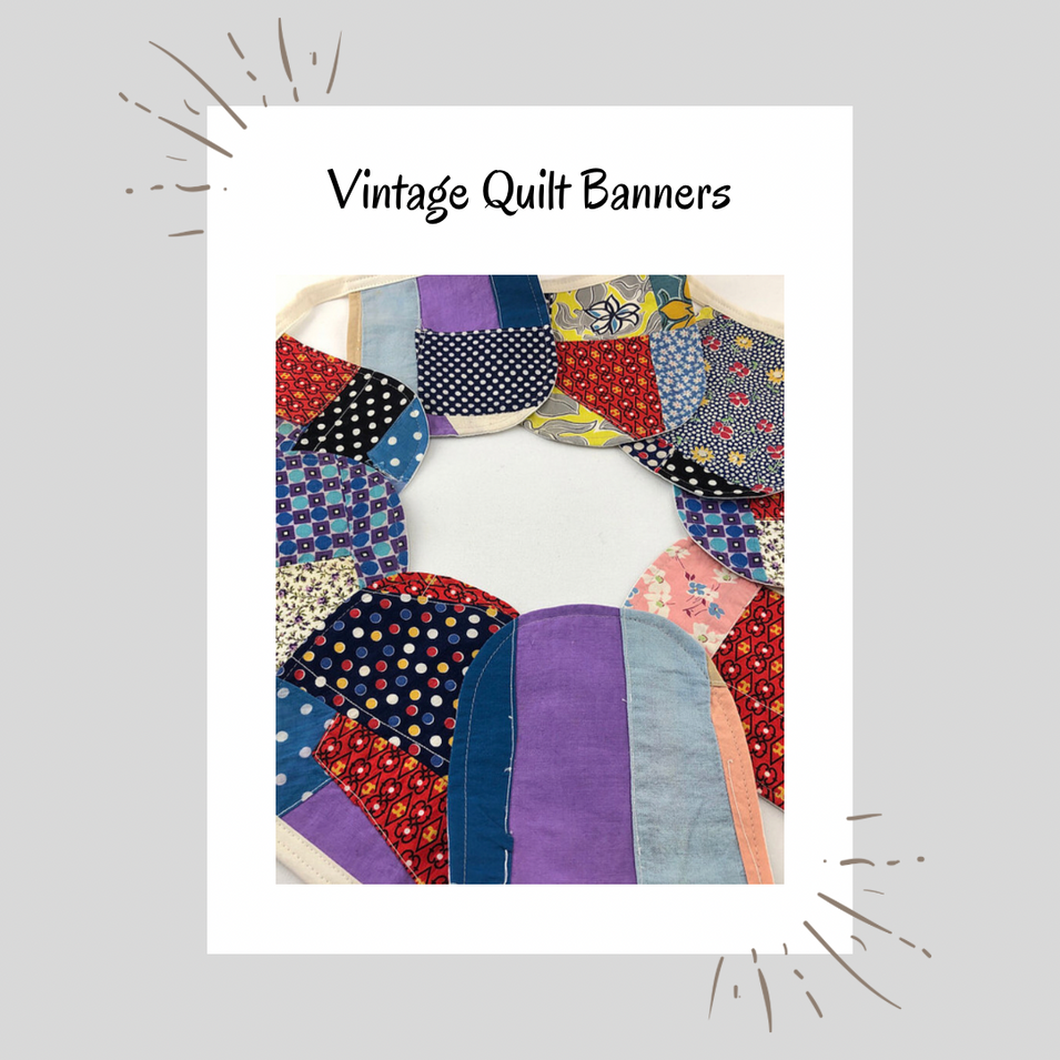 Vintage Quilt Banners