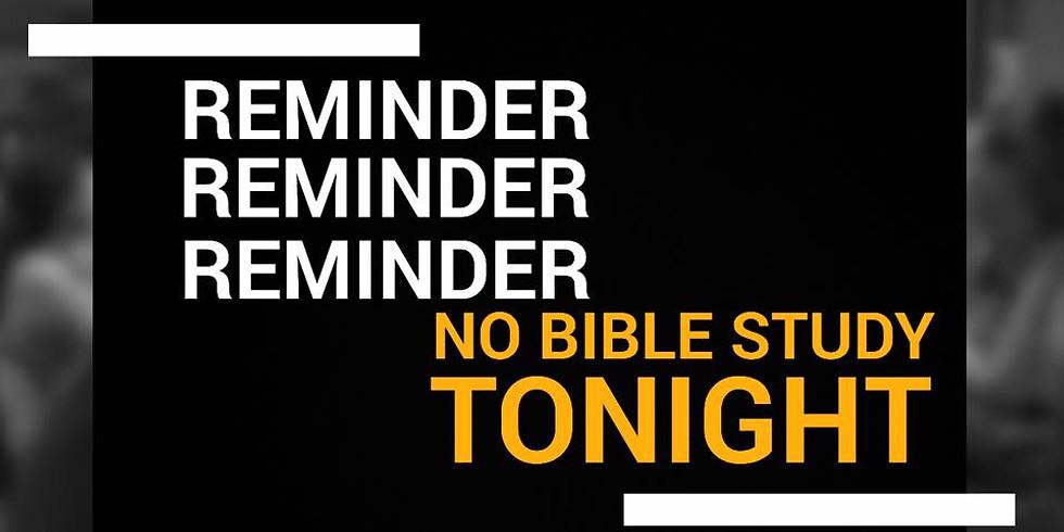 No Bible Study!
