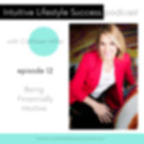 Intuitive Lifestyle Success podcast-12.p