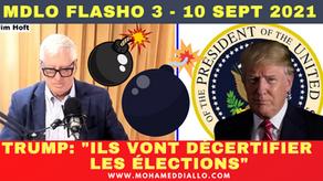 """MDLO FLASHO 3-TRUMP: """"JE CROIS FORTEMENT QU'ILS VONT DÉCERTIFIER LES ÉLECTIONS""""."""