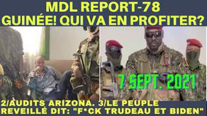 """MDL REPORT 78-GUINÉE! QUI PROFITERA DE LA CHUTE D'ALPHA CONDÉ? AUDITS-LE PEUPLE DIT: """"F*CK TRUDO&JB"""""""