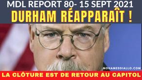 MDL REPORT 8O-DURHAM RÉAPPARAÎT-LA CLÔTURE EST DE RETOUR AU CAPITOL À WASHAYTAN