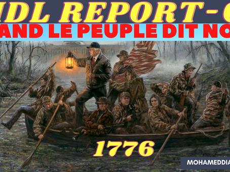 MDL REPORT 61- LES PATRIOTES AMÉRICAINS DEBOUT COMME EN 1776 POUR DÉGAGER LES IMPOSTEURS DÉMASQUÉS!