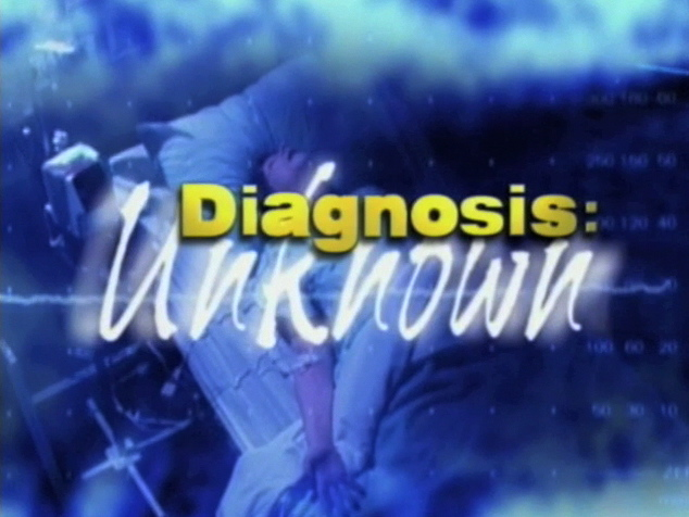 Diagnosis Unknown