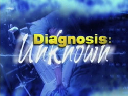 Diagnosis Unknown