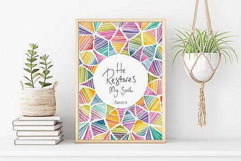 'He Restores My Soul' Print