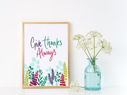 'GIVE THANKS ALWAYS'