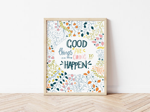 'GOOD THINGS' Print