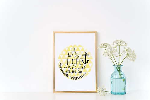 'WE HAVE THIS HOPE' Print