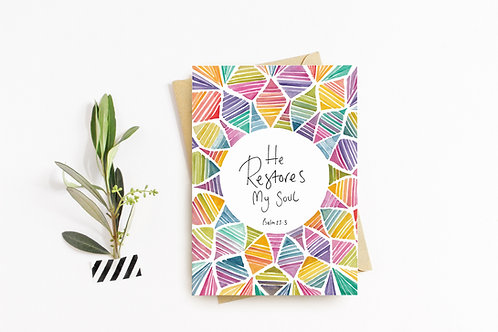 'HE RESTORES MY SOUL' Card