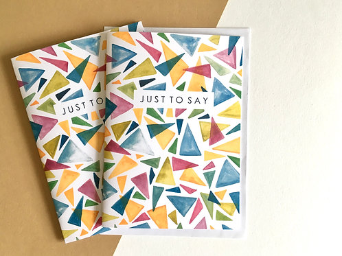 'JUST TO SAY' Abstract Triangle (Pack of 8)