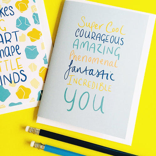 Super Cool, Courageous, Incredible YOU card