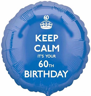 KEEP CALM ITS YOUR 60TH 18IN FOIL