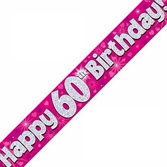 9FT 60TH BIRTHDAY PINK BANNER