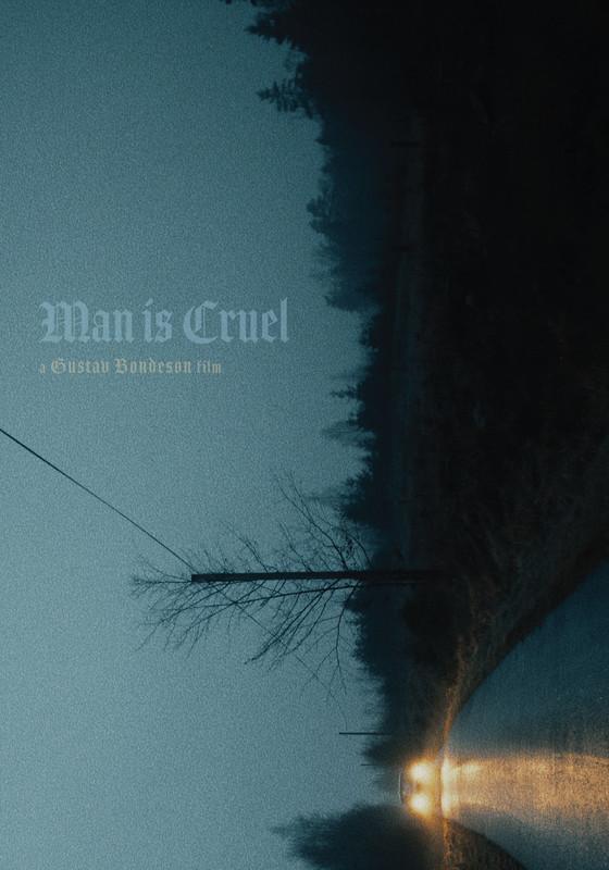 MAN IS CRUEL