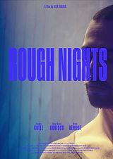 ROUGH NIGHTS