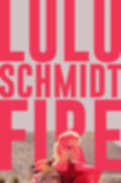Lulu Schmidt - Fire
