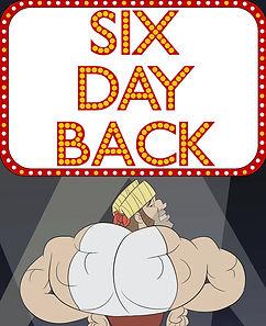 Six Day Back