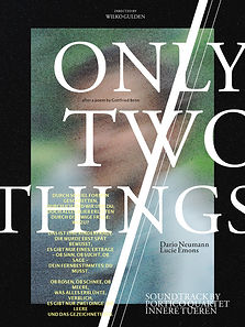 ONLY TWO THINGS // NUR ZWEI DINGE
