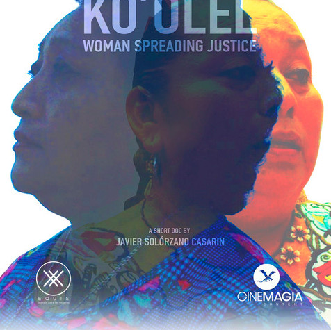 Ko'olel (Woman) Spreading Justice