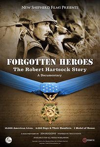 Forgotten Heroes - The Robert Hartsock Story
