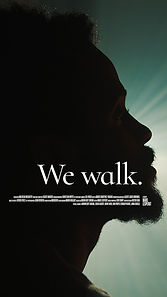 We Walk