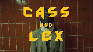 CASS & LEX