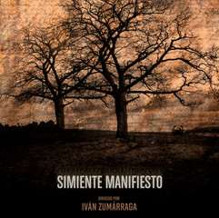 Simiente Manifiesto : The Manifest Seed.