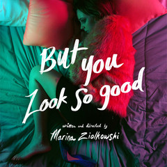 But You Look So Good