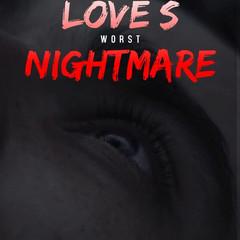 Love´s worst nightmare