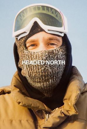 HEADED NORTH: An Alaska Story