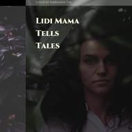 FILM REVIEW - LIDI MAMA TELLS TALES