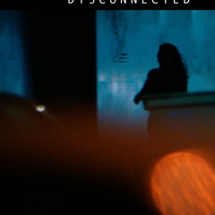 Dysconnected