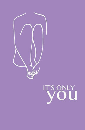 It's Only You
