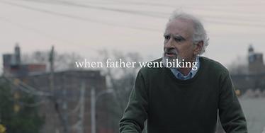 When Father Went Biking