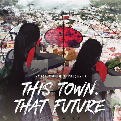 This Town. That Future