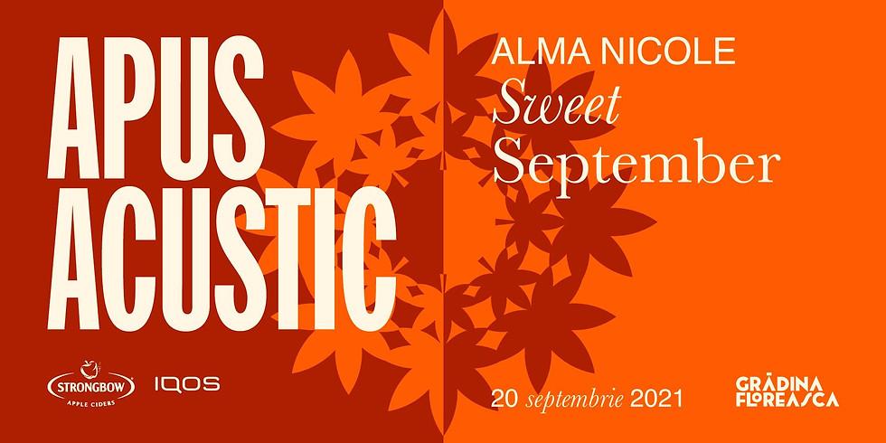 Alma Nicole - Sweet September (Grădina Floreasca)