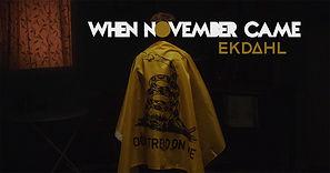 When November Came